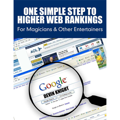 One Simple Step To Higher Web Rankings For Magicians by Devin Kn