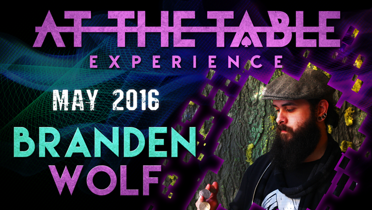 At the Table Live Lecture Branden Wolf May 4th 2016 video DOWNLO