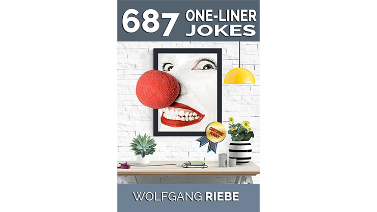 >687 One-Liner Jokes by Wolfgang Riebe eBook DOWNLOAD
