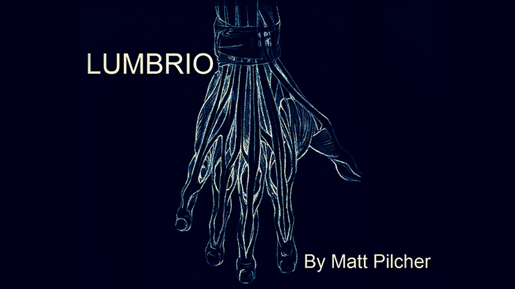 >LUMBRIO by Matt Pilcher video DOWNLOAD