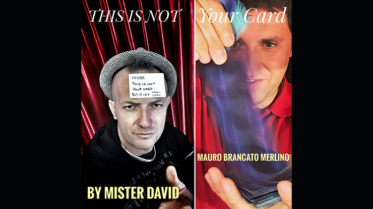 >This is Not Your Card by Mister David and Mauro Brancato Merlino