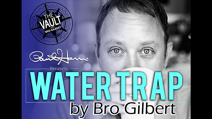 The Vault - Water Trap by Bro Gilbert (From the TA Box Set) vide