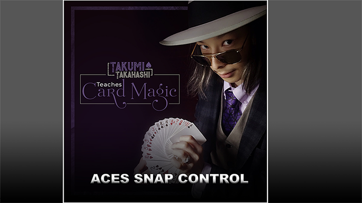 Takumi Takahashi Teaches Card Magic - Aces Snap Control video DO