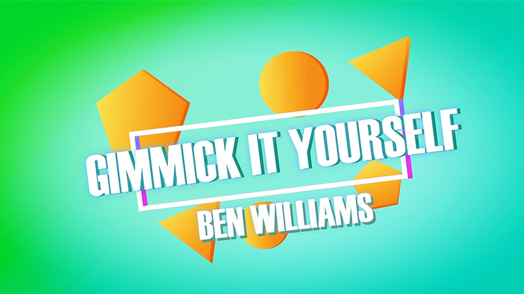 >Gimmick It Yourself by Ben Williams video DOWNLOAD