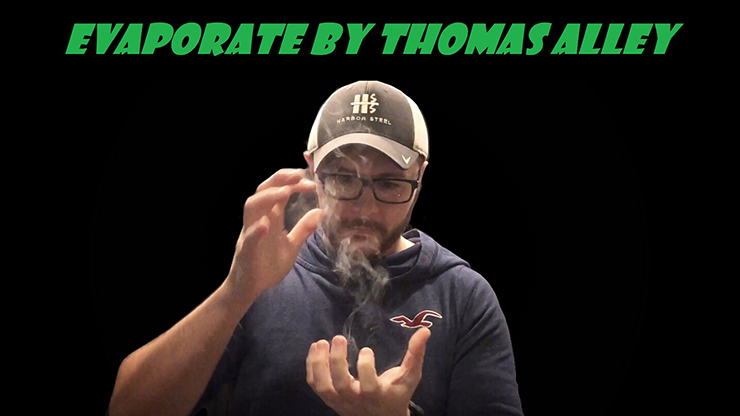 >Evaporate by Tom Alley video DOWNLOAD