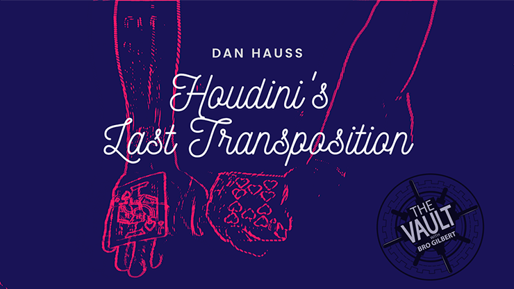 The Vault - Houdini's Last Transposition by Dan Hauss video DOWN