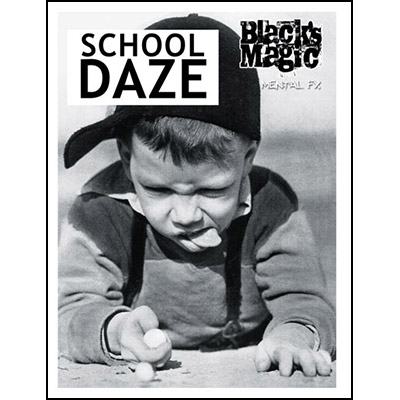 >School Daze by Black's Magic