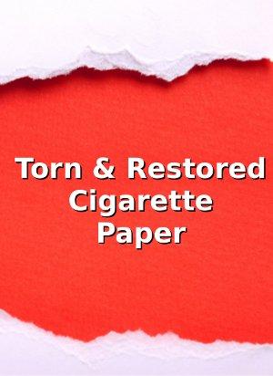 >Torn & Restored Cigarette Paper