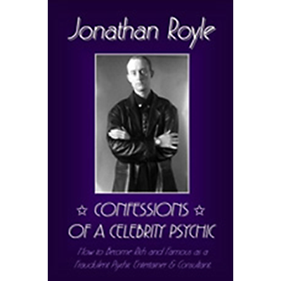Confessions of a Celebrity Psychic by Jonathan Royle - ebook DOW