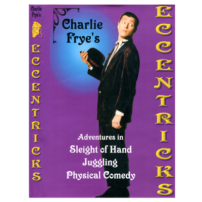 Eccentricks Vol 1. Charlie Frye - video DOWNLOAD