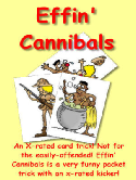 Effin' Cannibals - x-rated card trick