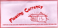 >Floating Currency