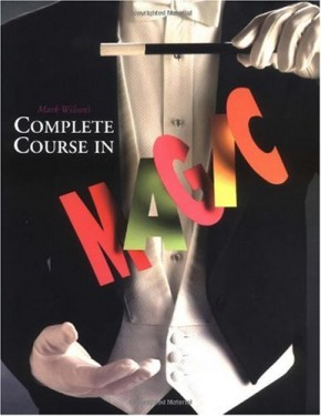 >Mark Wilson's Complete Course in Magic