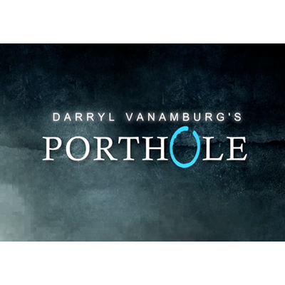 Porthole (DVD and Gimmick) by Darryl Vanamburg