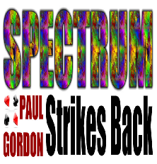 Paul Gordon's Spectrum Strikes Back