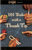 >101 Tricks With a Thumb Tip