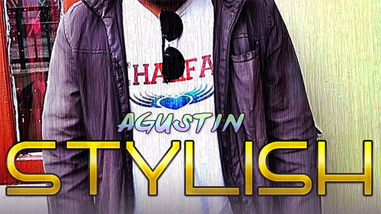 Stylish by Agustin video DOWNLOAD