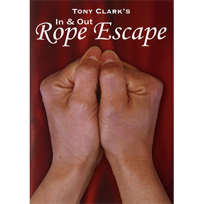In and Out Rope Escape (Rope NOT Included) by Tony Clark DOWNLOA