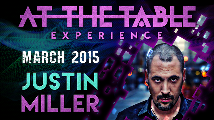At the Table Live Lecture - Justin Miller 3/18/2015 - video DOWN