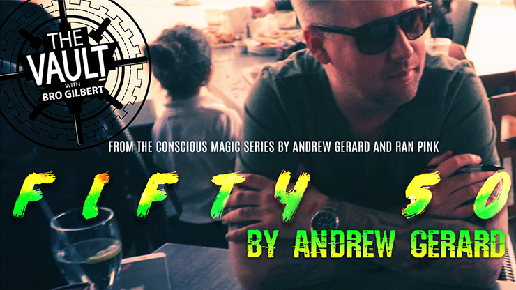 The Vault - FIFTY 50 by Andrew Gerard from Conscious Magic Episo