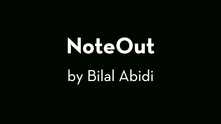 NoteOut by Bilal Abidi video DOWNLOAD