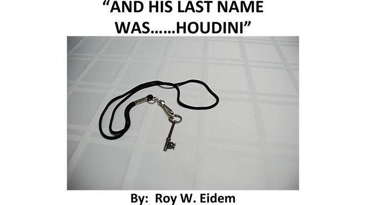 And His Last Name Was... Houdini by Roy W. Eidem Mixed Media DOW