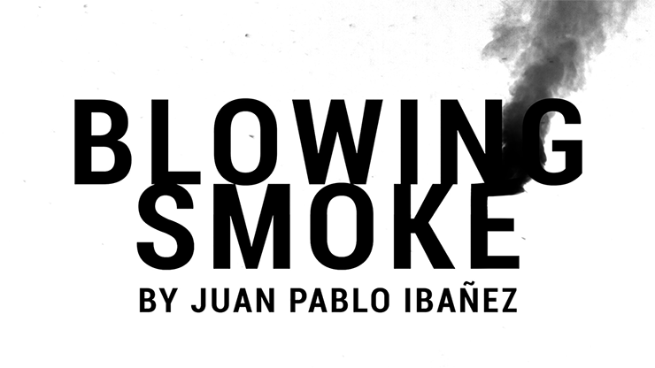 Blowing Smoke by Juan Pablo Ibañez video DOWNLOAD