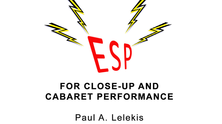 ESP Effects for Close-Up or Cabaret by Paul A. Lelekis eBook DOW
