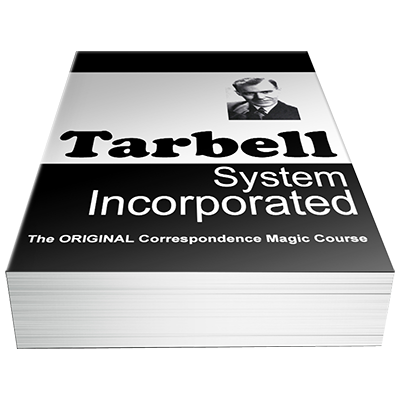 The Tarbell Course in Magic by Harlan Tarbell The Conjuring Arts