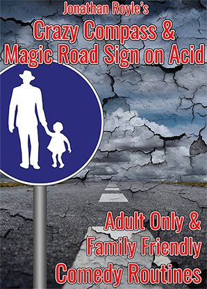 The Crazy Compass & Magic Road Sign on Acid by Jonathan Royle Mi